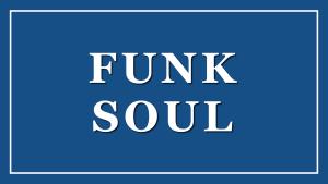 Funk & Soul