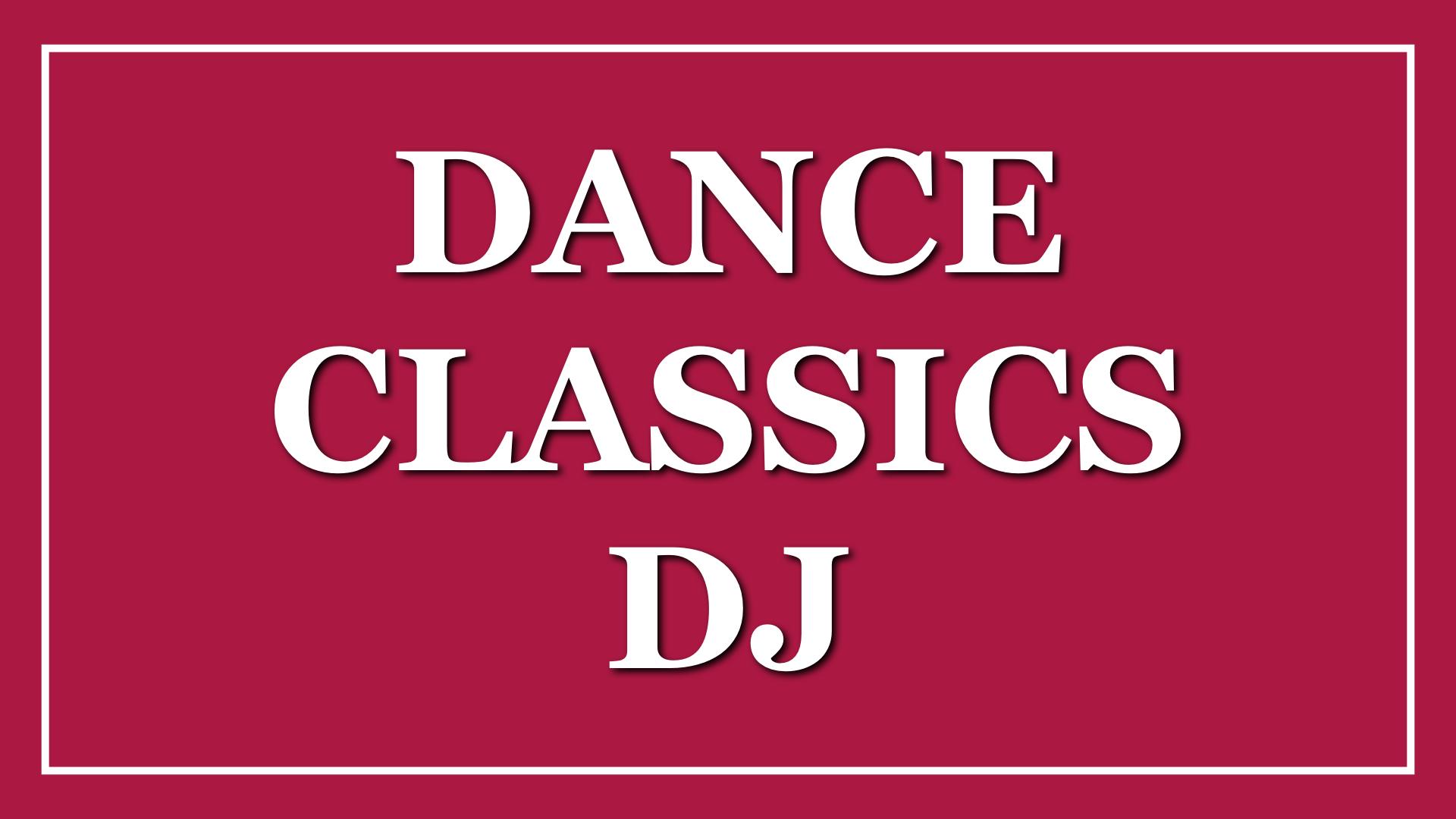 Dance Classics DJ