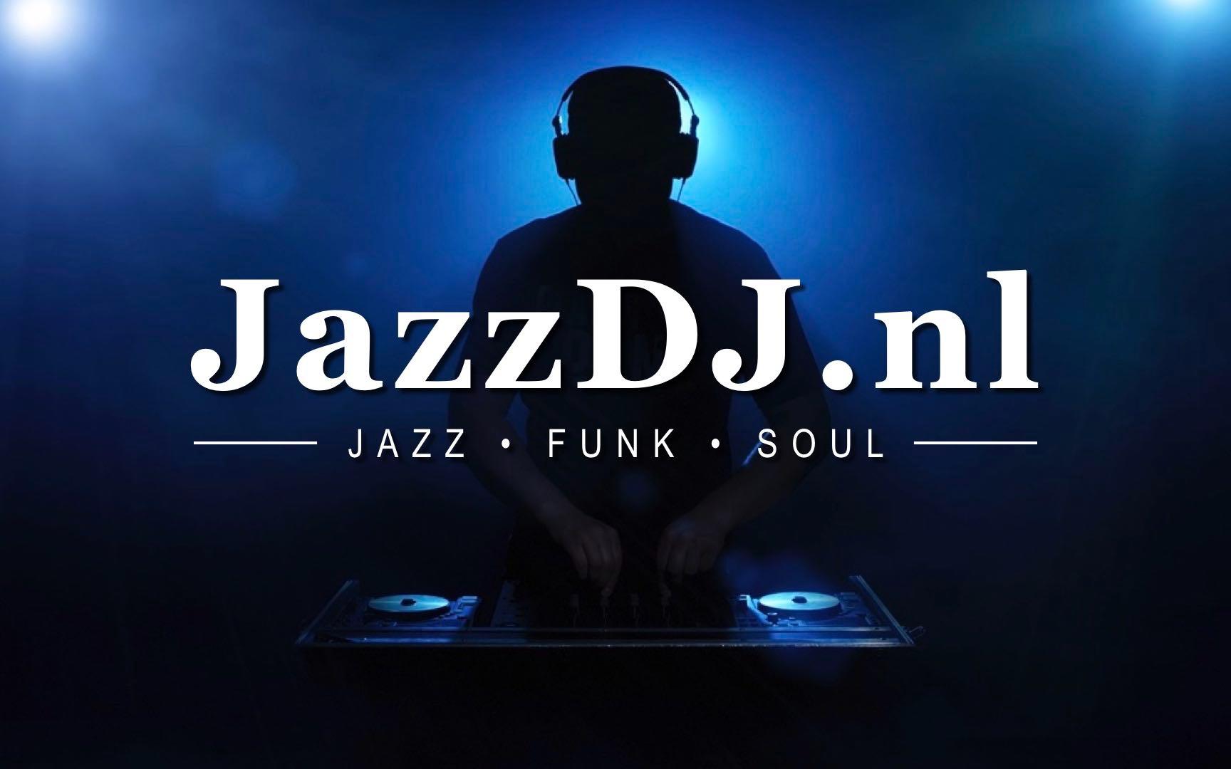 Jazz DJ - JazzDJ.nl - Jazz - Funk - Soul.